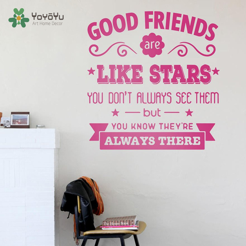 US $7 39 26% OFF|YOYOYU Art home Decor Good Friends Are Like Stars Children  Wall Decoration Wall Sticker Vinyl Quotes Decal for Kids Nursery Y007-in