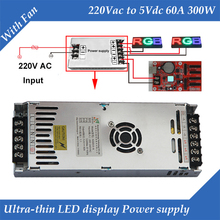 จอแสดงผล LED พิเศษแหล่งจ่ายไฟพร้อมพัดลม Ultra บาง 220VAC อินพุต 5V 60A 300W แหล่งจ่ายไฟสลับ