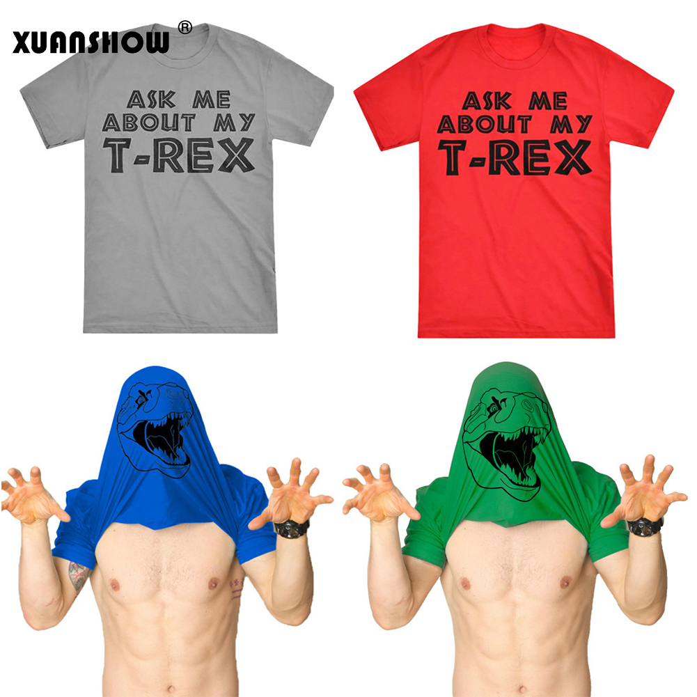 XUANSHOW Man's   T  -  Shirts   2019 Short Sleeve O Neck Summer Funny   T     Shirts   Letter Ask Me About My   T  -Rex   T  -  shirt   -Dinosaur Flip Tee