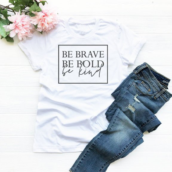 """""""Be Brave Be Bold Be Kind"""" Women's Christian T-Shirt"""