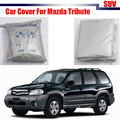 SUV Car Cover Sunshade Outdoor Anti UV Rain Snow Sun Scratch Resistant Cover Dust Proof For Mazda Tribute