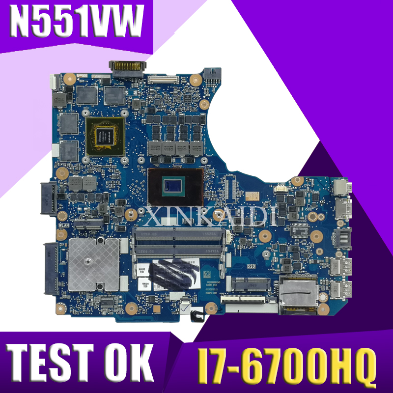 XinKaidi N551VW For <font><b>ASUS</b></font> <font><b>N551V</b></font> G551V FX551V G551VW FX51VW N551VW Laptop Motherboard I7-6700HQ CPU motherboard Test work 100% image
