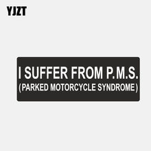YJZT 14.7CM*5.3CM Car Styling I Suffer von Parked Motorrad Syndrome P.M. S. Motorcycle Car Sticker Decal 6-2907(China)