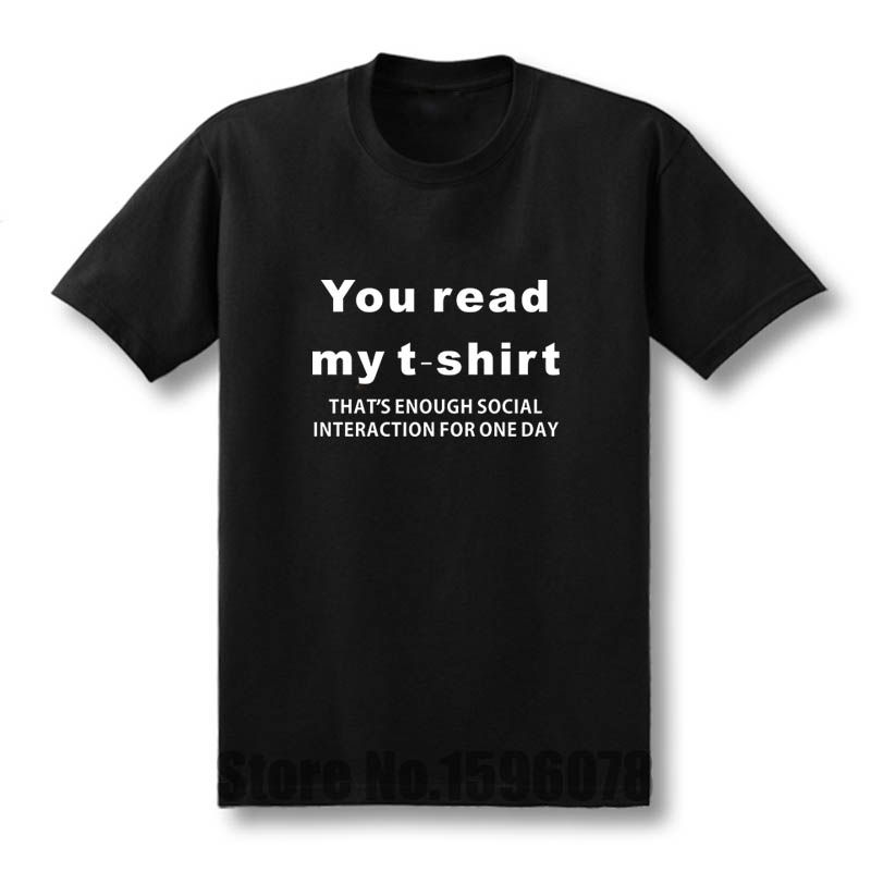 New Fashion You Read My   T  -  Shirt   Anti Social New Mens Cotton Funny   T     Shirt   Men Cotton Short Sleeve   T  -  shirt   Top Tees