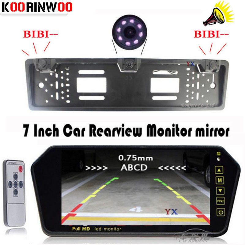 KOORINWOO New Car License Plate Frame camera  CCD Car Backup Camera 2 Car Parking sensors 7 INCH Car Monitor Mirror Parktronic koorinwoo car parking sensors 6 alarm