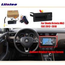 Liislee Rear View Reverse Camera For Skoda Octavia Mk3 2012~2018 / Connect Original Factory Screen Compatible Parking
