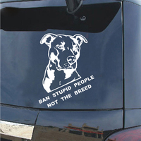 Ban Stupid People Not Breed Pitbull Auto Car Styling Sticker Body Window Decal 3