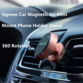 Ugreen Universal Car Phone Holder Magnetic Air Vent Mount Stand 360 Rotation Mobile Phone Holder for iPhone 7 6 6S Plus Xiaomi