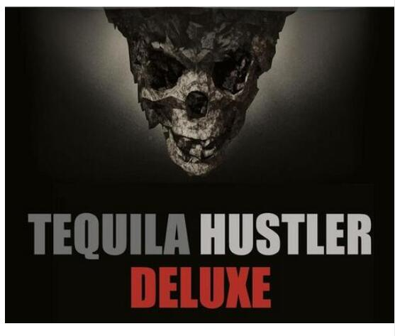 Tequila Hustler DELUXE By Mark Elsdon, Peter Turner, Colin McLeod And Michael Murray