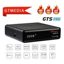 IP tv GTmedia GTS PRO Android 6,0 tv BOX + DVB-S/S2 Smart tv BOX встроенный WiFi HD 4 K пульт дистанционного управления спутниковый ресивер телеприставка