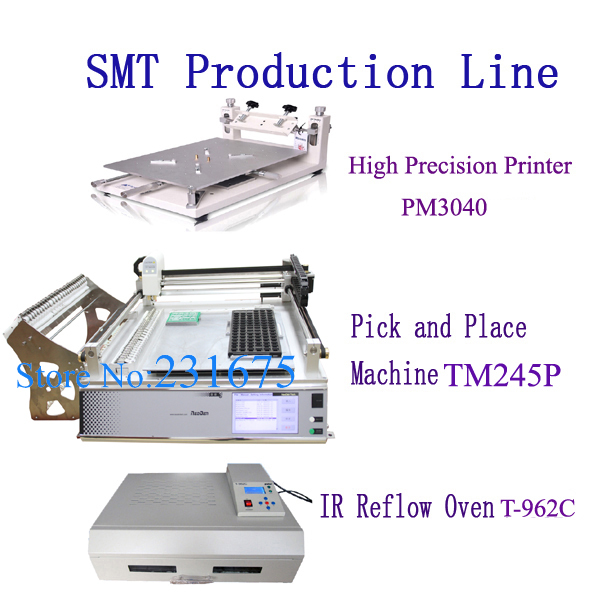 High Precision Printer PM3040+Automatic Pick and Place machine TM245P(Standard)+Reflow Oven T-962C,Small batch line,Neoden Tech