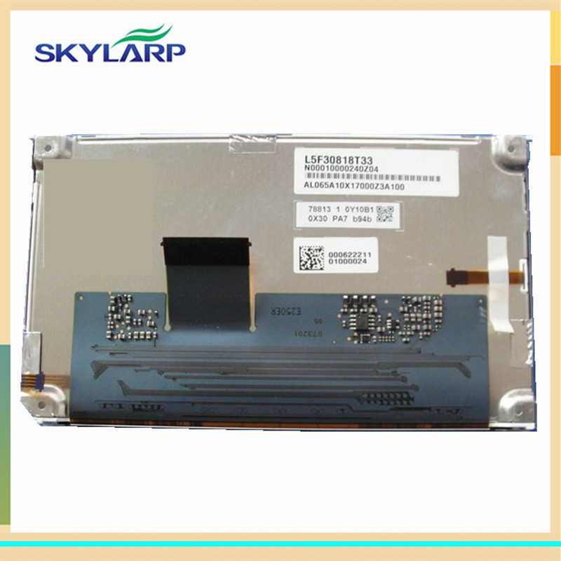 skylarpu Car GPS LCD screen display panel for L5F3093T11 L5F30818T34 L5F30818T41 (without touch) lq065t9br51u lq065t9br52u lq065t9br53u lq065t9br54u lq065t9br55u lcd screen display for car gps car lcd