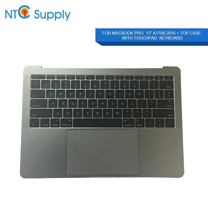 NTC Fournir Pour Apple MacBook Pro 13.3 pouces Clavier Début 2016/2017 + 2 TBT3 A1708 Top Case/ repose-poignets Avec Le Touchpad