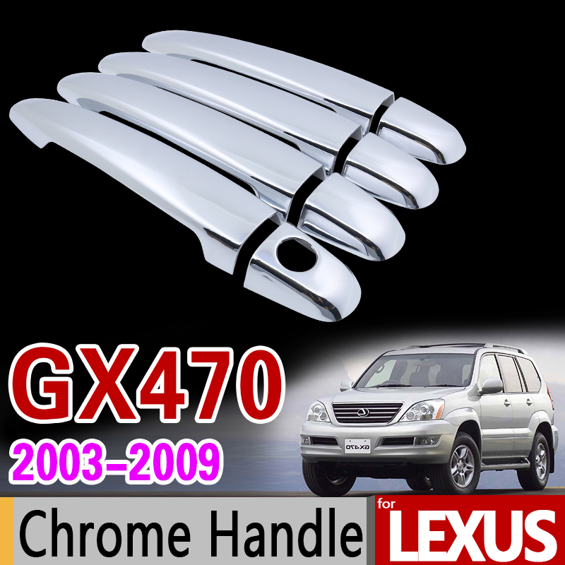 for Lexus GX470 2003 - 2009 Chrome Handle Cover Trim Set of 4Door 2004 2005 2006 2007 2008 Car Accessories Sticker Car Styling nitro triple chrome plated abs mirror 4 door handle cover combo