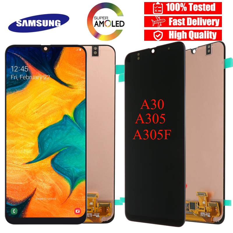 SUPER AMOLED 6 4 LCD Display for SAMSUNG GALAXY A30 A305 DS A305F A305FD A305A Touch