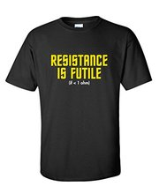 Resistance Is Futile (If < 1 ohm) Science Nerd Geek College Mens Funny T-Shirt