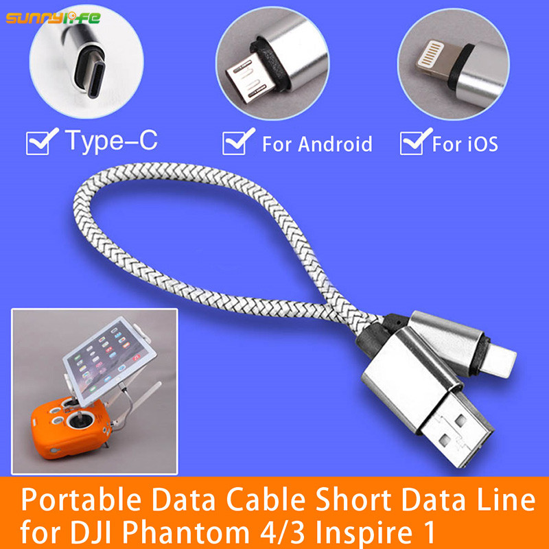 Sunnylife Android IOS Type-C Portable Data Cable Short Data Line Wring Contectoring Wire for DJI Phantom 4 3 Inspire1 Tablet