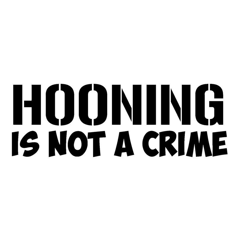 Hooning Is Not a Crime Decal