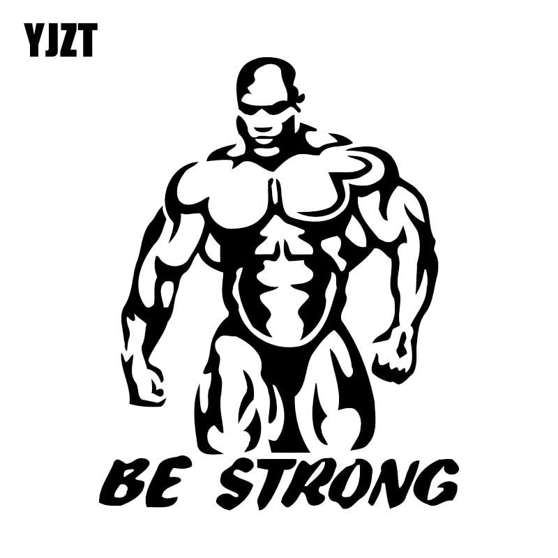 YJZT 11.7*14.6CM Interesting Bodybuilder Be Strong Muscle Fitness Decor Car Stickers Vinyl C12-0869