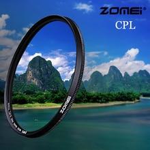 Zomei CPL Камера фильтр Циркулярный поляризационный CIR-PL для цифровой зеркальной камеры Nikon Canon sony DSLR Камера объектив 37/40. 5/49/52/55/58/62/67/72/77/82 мм