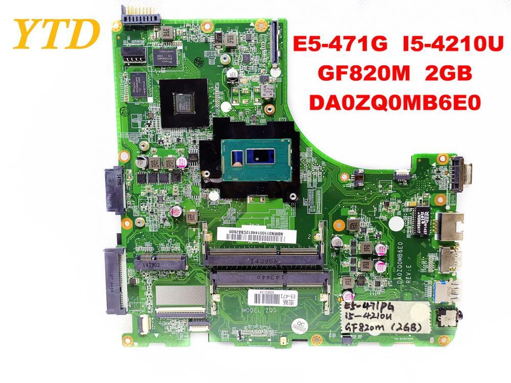 Original for font b ACER b font E5 471G laptop motherboard E5 471G I5 4210U GF820M