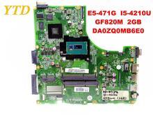 Original for ACER E5-471G laptop motherboard E5-471G I5-4210U GF820M 2GB DA0ZQ0MB6E0 tested good free shipping
