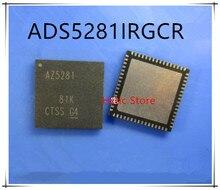 NEW 1PCS/LOT ADS5281IRGCR ADS5281IRGCT ADS5281 MARKING AZ5281I QFN-64 IC