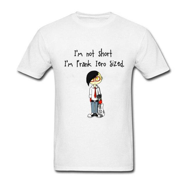 ef18741d Funny T-Shirt Men I'm Not Short I'm Frank Iero Size T Shirt Teenager  Cartoon Clothing Plus Size