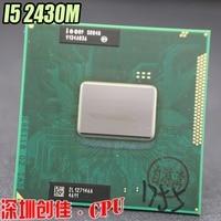 Original Intel Core i5 Mobile cpu processor I5 2430M 2.4GHz L3 3M dual core Socket G2 / rPGA988B scrattered pieces i5 2430M