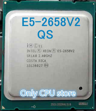 Original Intel Xeon QS Version CPU E5-2658 V2 2.40GHz 10-core 25MB LGA2011 E5 2658V2 Processor E5-2658V2 free shipping