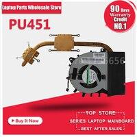 PU451 Radiator For PU451 PU451LD PU451C PU451CD PU451L PU451J PU451JF Motherboard CPU Cooling Fan Radiator Heatsink Cooler