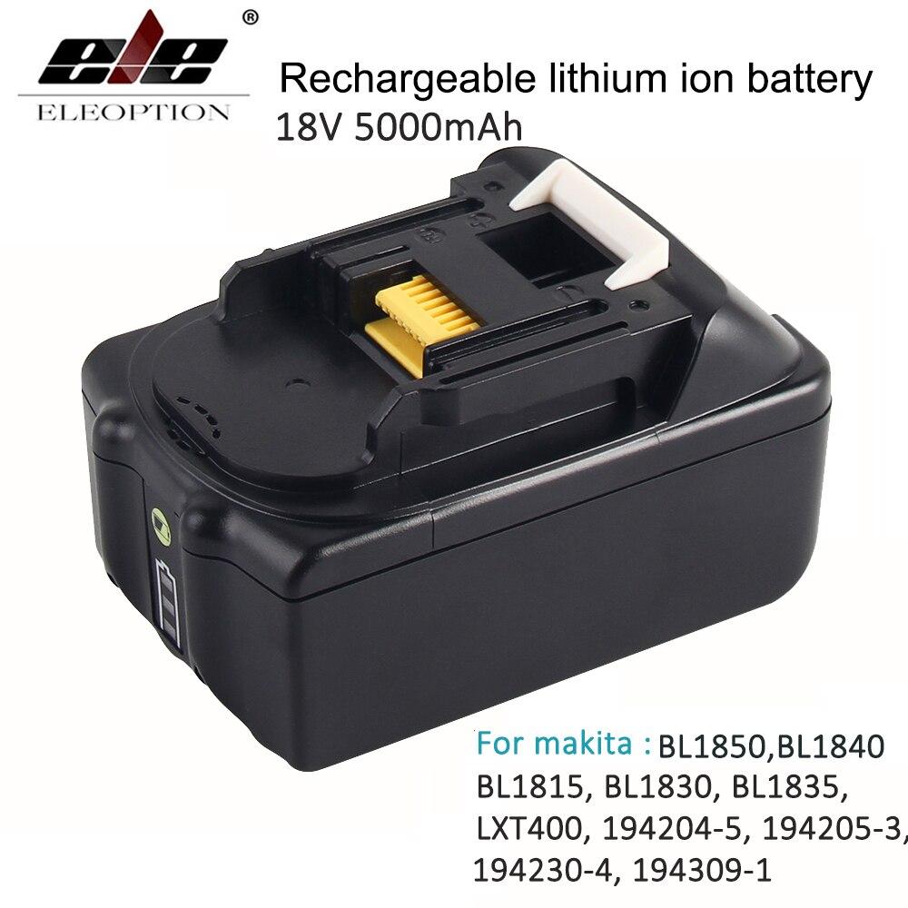 ELEOPTION For Makita BL1850 18V Battery 5000mAh Rechargeable Lithium-ion Li-ion Battery for Makita BL1840 BL1830 With LED Light 18v 6000mah rechargeable battery built in sony 18650 vtc6 li ion batteries replacement power tool battery for makita bl1860