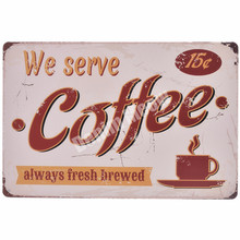 We Serve Coffee Plaque Vintage Metal Tin Signs Bar Pub Cafe Decorative Plate Wall Stickers Shop Billboard Home Decor MN26
