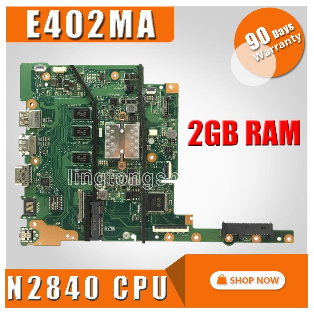 все цены на E402MA motherboard For ASUS E402MA E502MA E402M E502M E402 E502 Laptop motherboard 2G RAM N2840 E402MA mainboard test ok онлайн