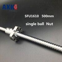 NEW 16mm RM1610 Ball Screw Rolled Ballscrew 1pcs SFU1610 L 500mm With 1pcs 1610 Flange Single