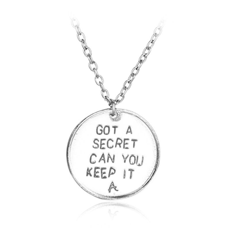 Pretty Little Liars Got A Secret Can You Keep It Round Pendent Alloy Necklace Fashion Gift For Girls Charms Hot TV Jewelry