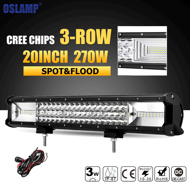 Oslamp 3-row 20inch 270W  Offroad LED Light Bar Combo Beam CREE Chips Led Work Light Driving Lamp Truck SUV ATV 4x4 4WD 12v 24v  oslamp 7d 120w 12 led work light bar cree chips led bar offroad spot flood truck suv atv 4x4 4wd driving 12v 24v led bar lights
