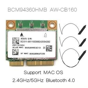 Image 1 - AzureWave AW CB160H Broadcom BCM94360HMB 802.11AC 1300Mbps Kablosuz WIFI WLAN Bluetooth 4.0 Mini PCI E Kart + 20cm MHF4 Anten