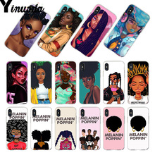 Yinuoda For iphone 7 6 X Case New Personalized MELANIN POPPIN Black Girl Phone for iPhone 8 6S Plus 5 5S SE 5C