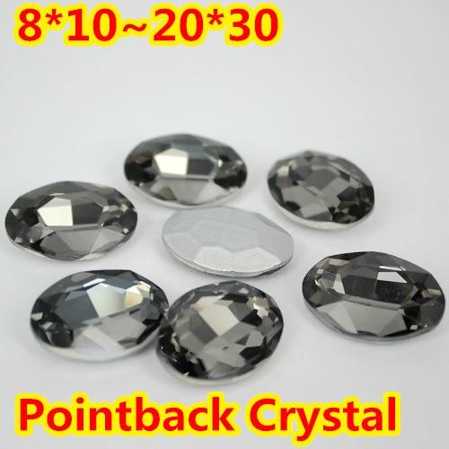 Black Diamond Oval Shape Crystal Fancy Stone Point Back Glass Stone For DIY Jewelry Accessory.10*14mm 13*18mm 18*25mm 20*30mm