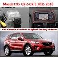 Для Mazda CX5 CX-5 CX 5 2015 2016 2017 Камера Заднего Вида Подключен Оригинальный Экран Заднего Вида Резервного Копирования Камеры Оригинальный автомобиля экрана