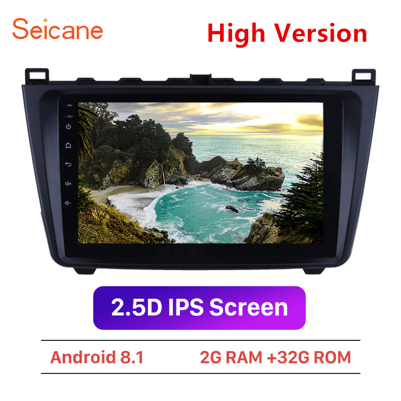Seicane Car GPS Autoradio Stereo-Player Wing Wifi 2009 Android 8.1 2008 Mazda 6 for Rui