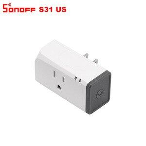 Image 3 - Itead Sonoff S31 US 16A inteligentne gniazdo wifi Monitor zużycie energii zdalny wylot przełącznik Wi fi współpracuje z Alexa Google Home Assistant