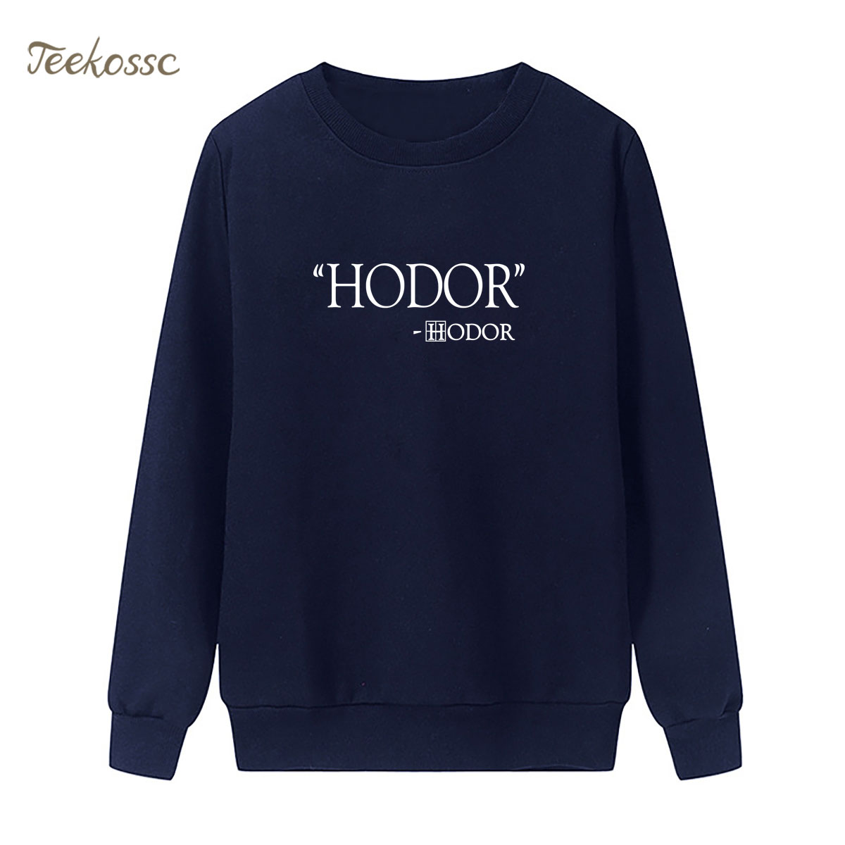 Hodor Hold the door Sweatshirt Print Game of Throne Hoodie 2018 New Winter Autumn Women Lasdies Pullover Loose Fleece Streetwear