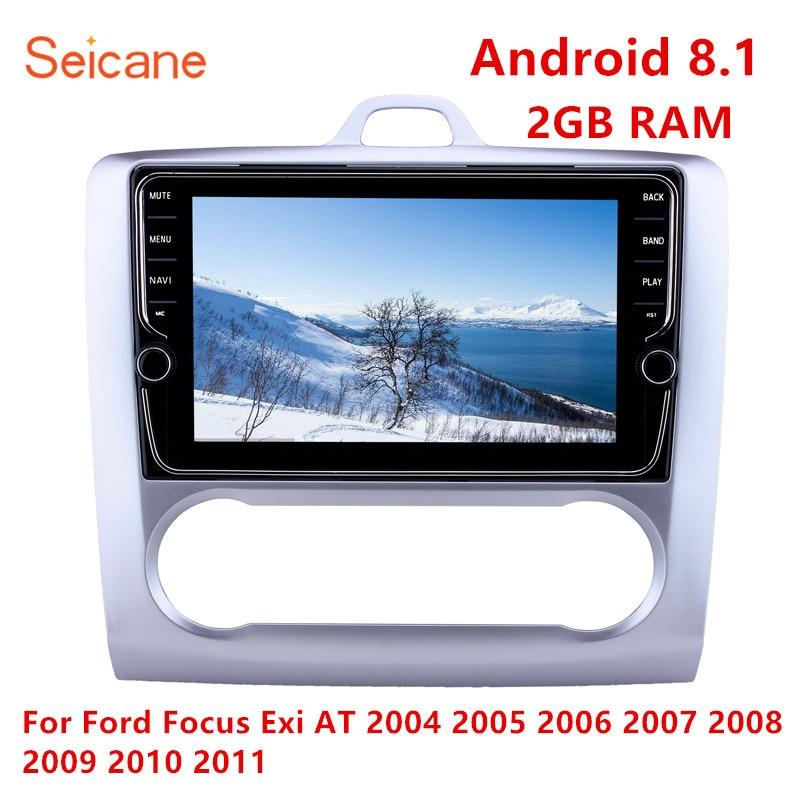 Seicane 9 pouces Android 8.1 voiture Bluetooth Radio GPS système de Navigation pour Ford Focus Exi à 2004 2005-2011 soutien DVR USB WIFI