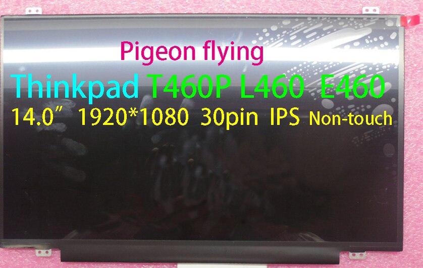 """for lenovo Thinkpad L460 E460 T460  14.0"""" 30pin 1920*1080 IPS Slim LCD FRU 00NY448 00NY447 00NY657 00NY408 00PA889 00PA890"""