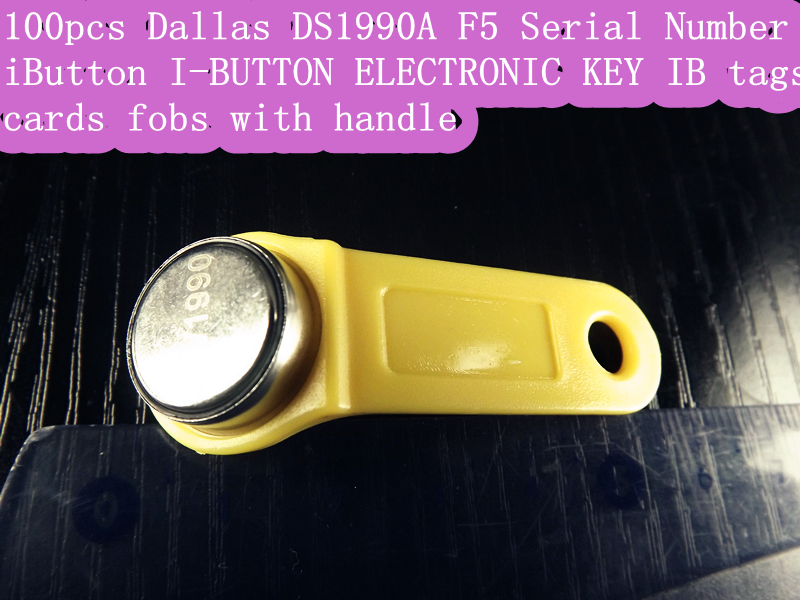 free shipping!100 pcs Dallas DS1990A DS1990 F5 Serial Number iButton I-Button electronic key IB tag cards fobs w/ handle