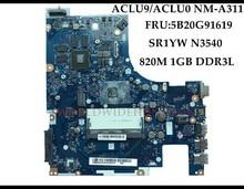 Carte mère pour ordinateur Lenovo G50 30 ACLU9/ACLU0 NM A311 FRU:5B20G91619 SR1YW N3540 DDR3 820M 1 go, testé entièrement