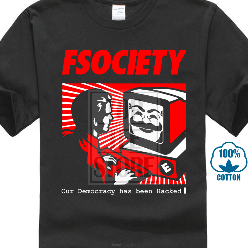 FSOCIETY T SHIRT OUR DEMOCRACY HAS BEEN HACKED HACKER VENDETTA MASK ANONYMOUS