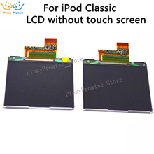 1PCS Origina New 100% tested For iPod Classic 1th 2th 4th 5th 6th 7th Gen Thin Version 160GB lcd display replacement parts